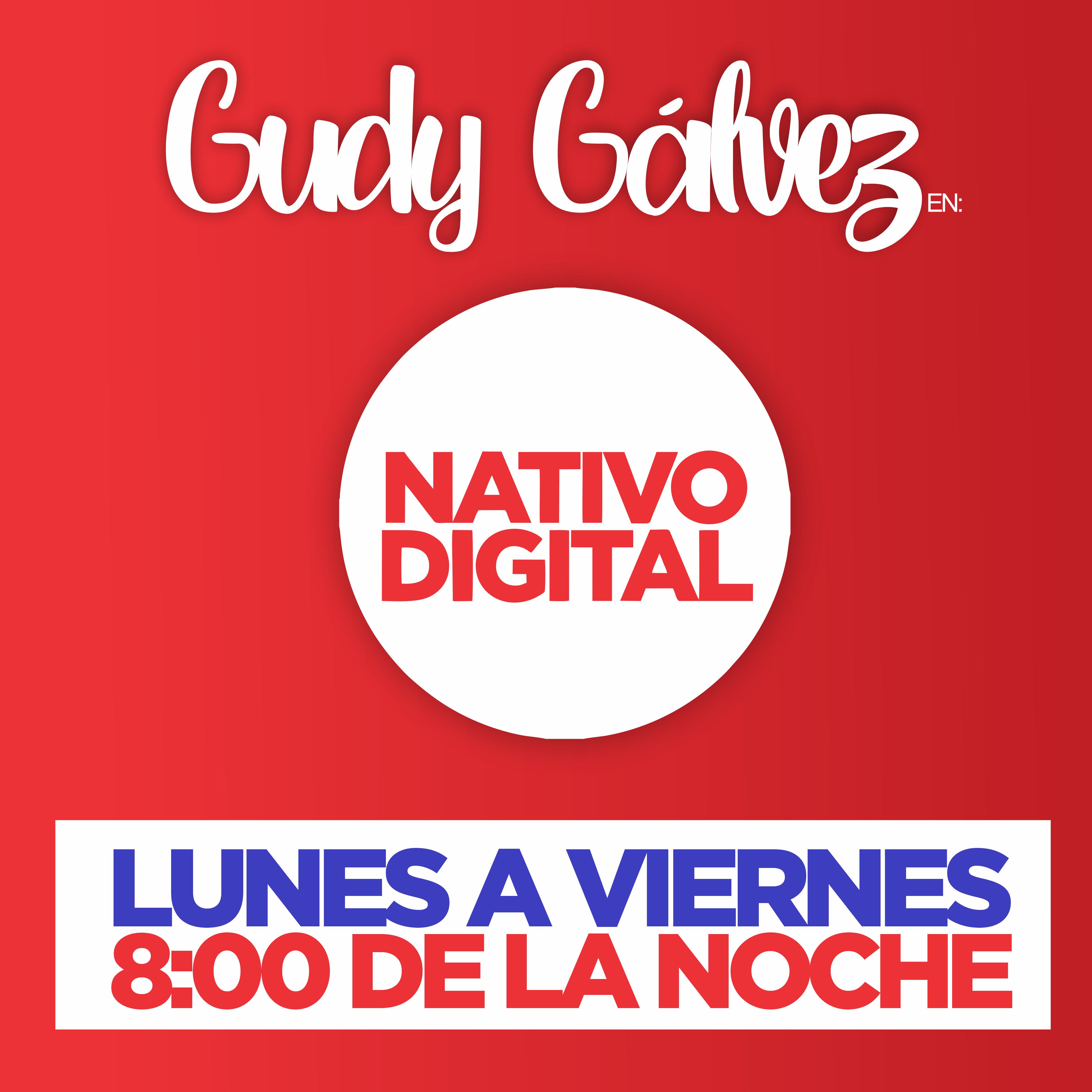 GUDY EN NATIVO 8 PM